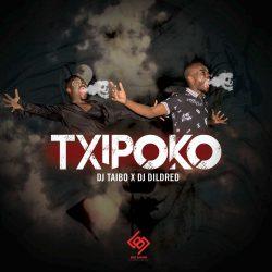DJ Taibo feat Dj Dildred – Txipoko