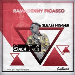 Ramadany Picasso – Saca Fácil (feat. Slim Nigger)
