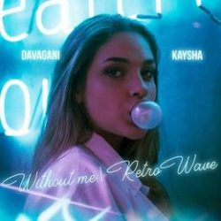Kaysha – Without Me (Retrowave)