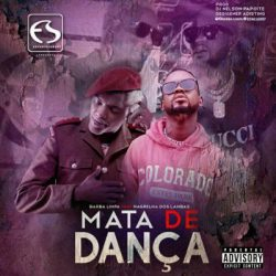 Barba Limpa – Mata De Dança (feat. Nagrelha Dos Lambas)