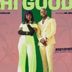 Marllen ft Mr Bow – Hi Good (estamos bem)2019