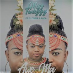 download Miss Twaggy – Awe Ma ft. DJ Chase, Rada Awe Ma