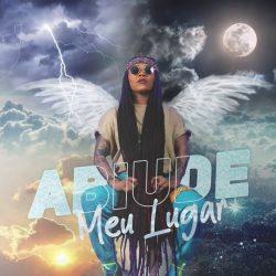 baixar musica de Abiude – Meu Lugar
