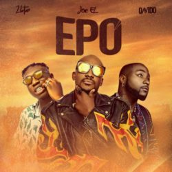 download Joe El – Epo ft. Davido, Zlatan