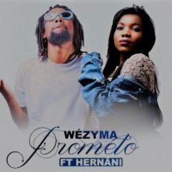 baixar musica de Wézyma – Prometo ft. Hernâni