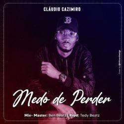 Claudio Cazimiro Medo De Perder